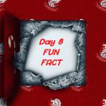 Day 8's Fun Fact